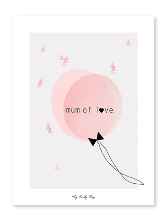 Lilipinso Plakat - Mum of Love - 30x40 cm.